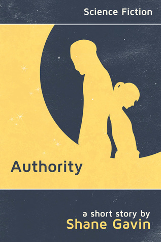 Authority  by  Shane Gavin