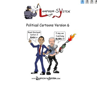 Political Cartoons Version 6 (Lampoon The System, #6)  by  Lampoon The System