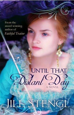 Until That Distant Day Jill Stengl