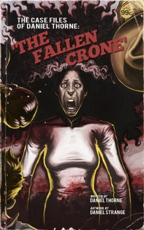 III. The Fallen Crone Daniel Thorne