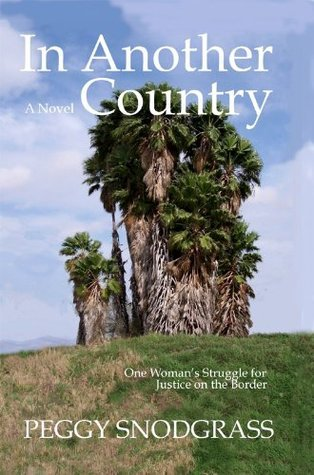 In Another Country  by  Peggy Snodgrass