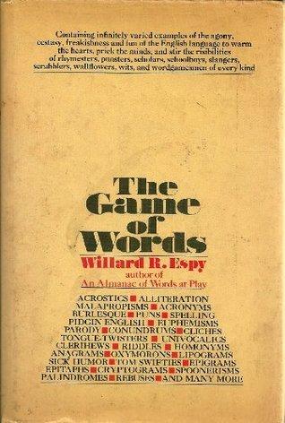 The Game of Words Willard R. Espy