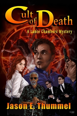 Cult of Death: A Lance Chambers Mystery  by  Jason E. Thummel