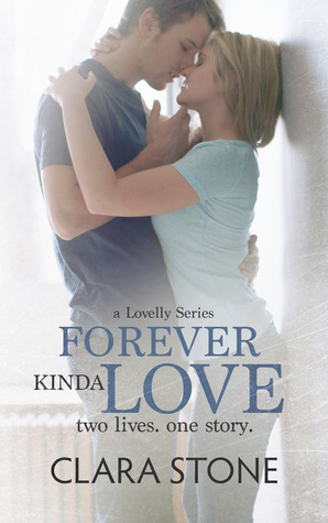 Forever Kinda Love (Lovelly, #1)  by  Clara Stone