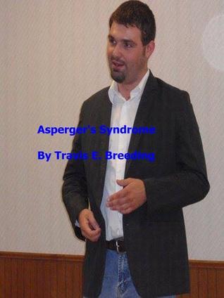Aspergers Syndrome Travis Breeding