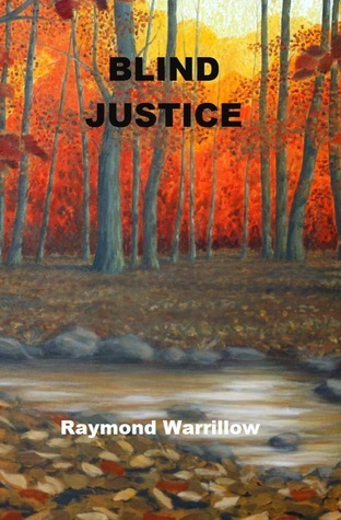 Blind Justice  by  Raymond Warrillow