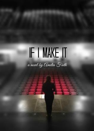 If I Make It  by  Amelia Faith