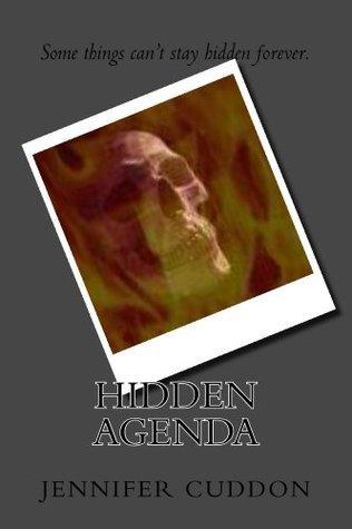 Hidden Agenda  by  Jennifer Lynn Cuddon