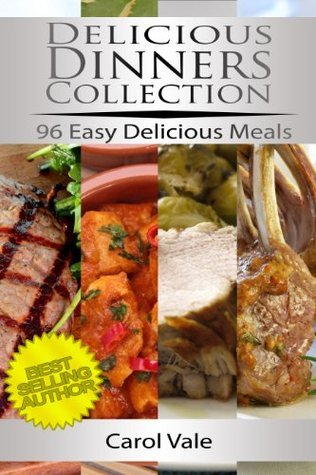 Delicious Dinner Collection Carol Vale