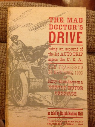 The Mad Doctors Drive  by  Ralph Nading Hill