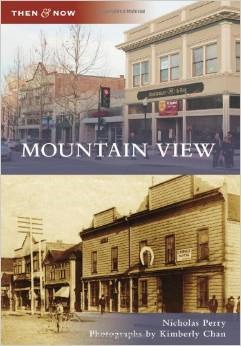 Mountain View, California (Then and Now)  by  Nicholas Perry