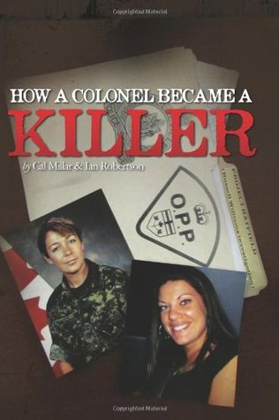 How a Colonel Became a Killer Ian S.  Robertson