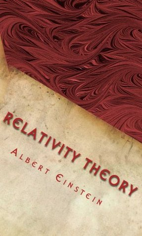 Relativity Theory: Original Papers of Theory of Relativity  by  Albert Einstein