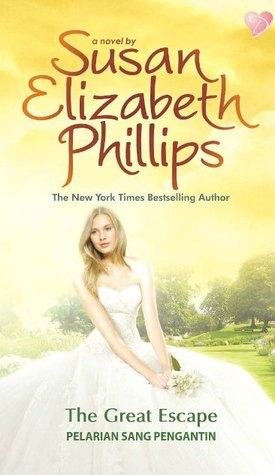 The Great Escape (Pelarian Sang Pengantin) (Wynette, Texas, #7)  by  Susan Elizabeth Phillips