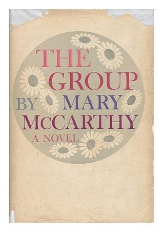 Group, The  by  Mary McCarthy