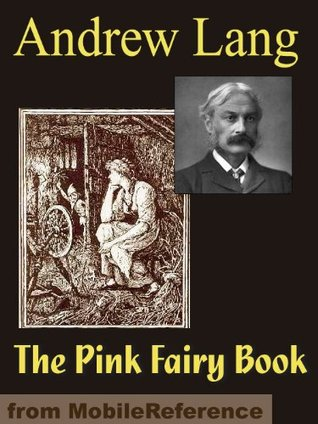 The Pink Fairy Book (mobi)  by  Andrew Lang