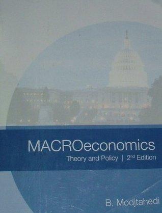 MACROeconomics Theory and Policy 2nd Edition B.Modjtahedi