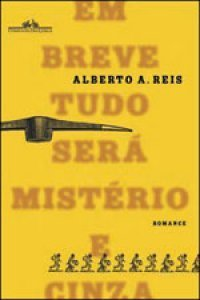 Em breve tudo será mistério e cinza Alberto A. Reis