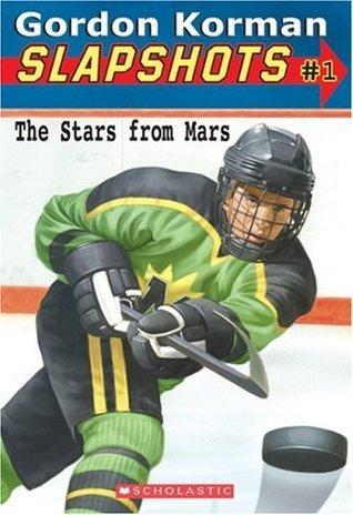 Slapshots #1: The Stars from Mars  by  Gordon Korman