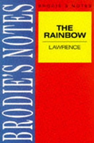Brodies Notes on D.H. Lawrences The Rainbow W S Bunnell