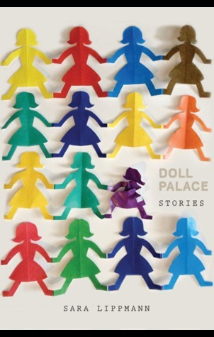 Doll Palace  by  Sara Lippmann
