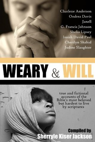 Weary and Will  by  Sherryle Jackson