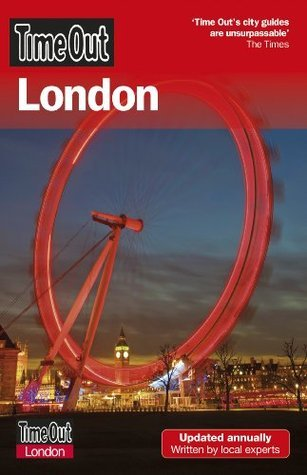 Time Out London 18th edition Time Out Guides Ltd