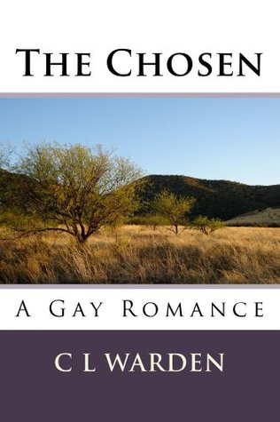 The Chosen  by  C.L. Warden