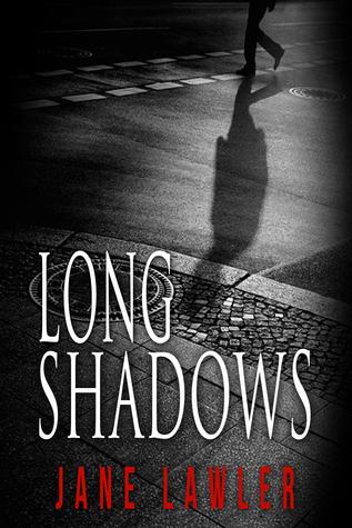 Long Shadows Jane Lawler