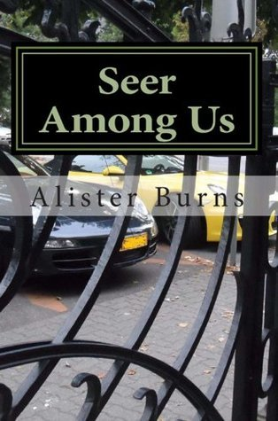 Seer Among Us  by  Alister Burns