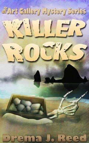 Killer Rocks (The Art Gallery Mystery Series) Drema J. Reed