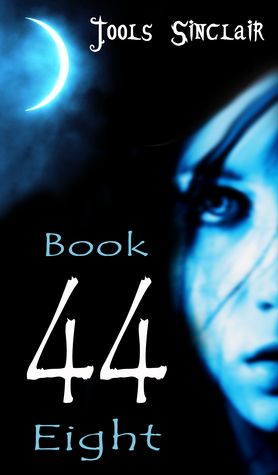 44 Book Eight  by  Jools Sinclair