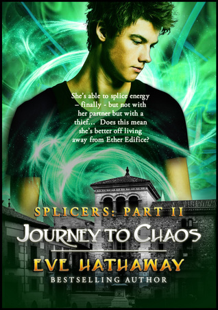 Journey To Chaos  by  Eve Hathaway