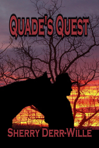 Quades Quest Sherry Derr-Wille