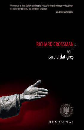 Zeul care a dat greş Richard Crossman