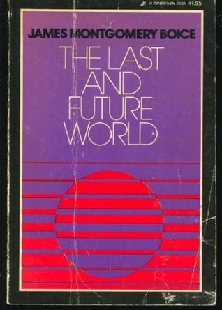 The Last and Future World  by  James  Boice