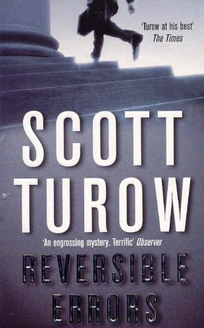 Reversible Errors: A Kindle County Legal Thriller 6  by  Scott Turow