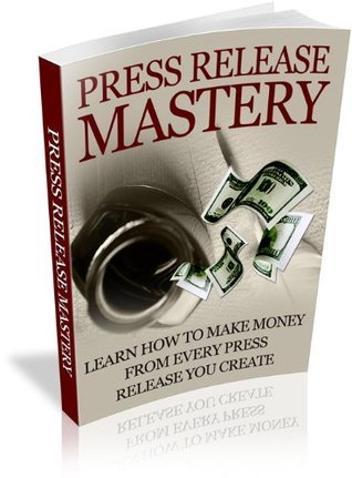 Press Release Mastery - learn how to make money from every press release you create  by  Infinite traffic