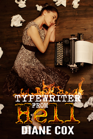 Typewriter from Hell  by  Diane  Cox