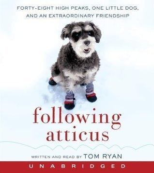 Following Atticus [Audiobook]  by  Tom Ryan