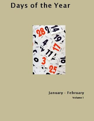 Days of the year. January - February  by  Several Authors