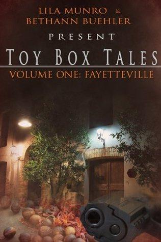 Toy Box Tales: Fayetteville Lila Munro