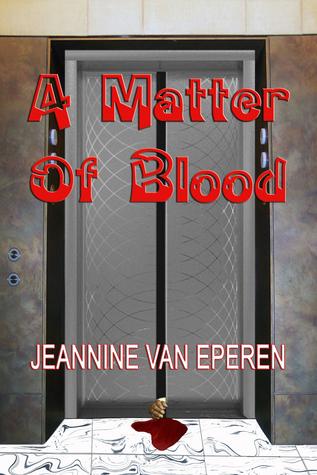 A Matter Of Blood Jeannine Vaneperen