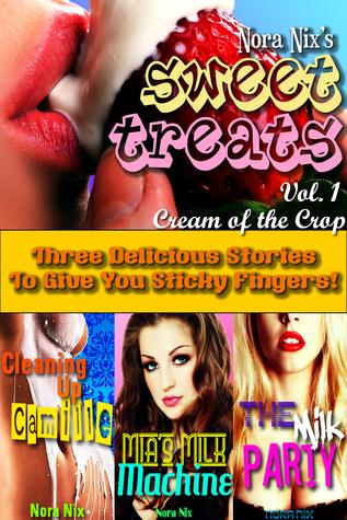 Sweet Treats: Cream of the Crop Nora Nix