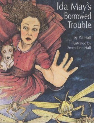 Ida Mays Borrowed Trouble Emmeline Hall