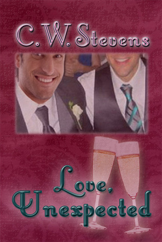 Love, Unexpected  by  C.W. Stevens