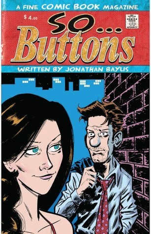 So Buttons #1  by  Jonathan Baylis