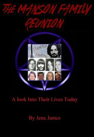 The Manson Family Reunion  by  Jena James