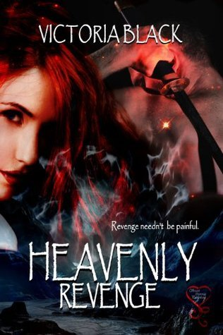 Heavenly Revenge  by  Victoria   Black