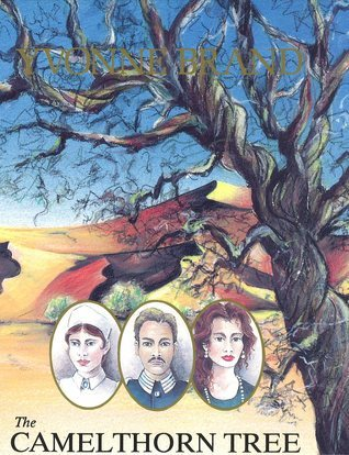 The Camelthorn Tree  by  Yvonne Brand